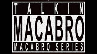 Talkin' Macabro Series Vol.2 [Full Album]