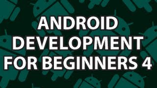Android Development for Beginners 4