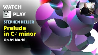 stephen Heller: Prelude in C# minor, Op. 81 No. 10