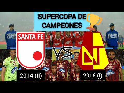 SUPERCOPA DE CAMPEONES: TOLIMA 2018 (I) VS SANTA FE 2014 (II)