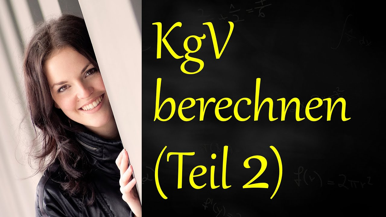 kleinstes gemeinsames vielfaches teil 2 kgv berechnen youtube. Black Bedroom Furniture Sets. Home Design Ideas