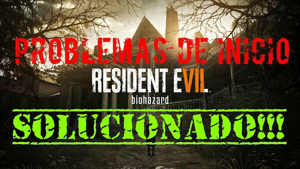 Problema de inicio en DEMO Resident Evil 7 | Solucionado!!! | Tutorial |  JuanRa138