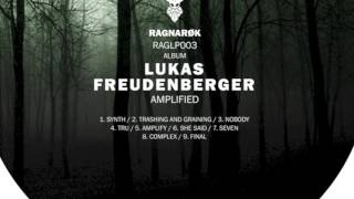 Lukas Freudenberger - AMPLIFIED - RAGLP003 [Ragnarök] - PREVIEW