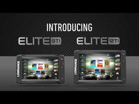 Introducing Lowrance Elite-9Ti and Elite-12Ti