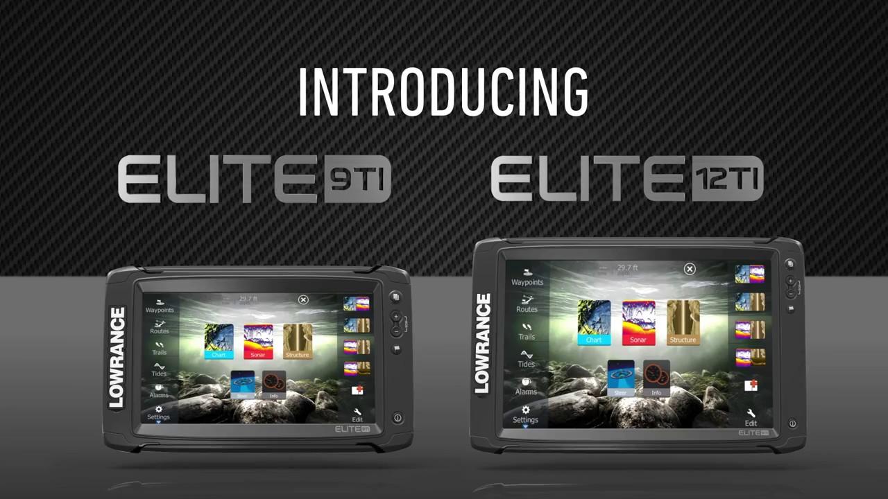 Introducing Lowrance Elite-9Ti and Elite-12Ti