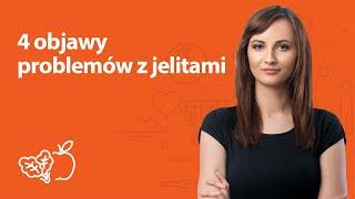 4 objawy problemów z jelitami | Kamila Lipowicz | Porady dietetyka klinicznego