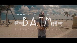 RAMA - B.A.T.M.