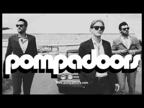 Pompadoors - Lost My Love