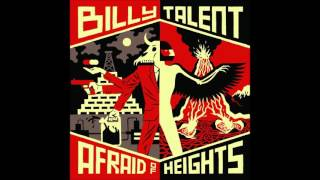 Скачать Billy Talent Afraid Of Heights Reprise