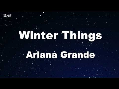 Winter Things - Ariana Grande Karaoke 【No Guide Melody】 Instrumental