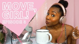 Put in that WERK - Evolve or Repeat | Move, Girl! Podcast Episode 3
