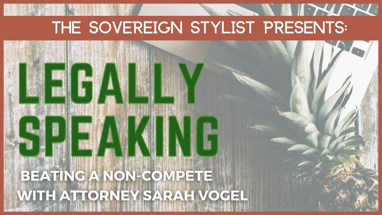 Legally Speaking: Beating a Salon Non-Compete?
