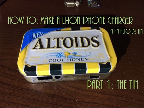 DIY 18650 powered, solar charged iPhone charger in an Altoids tin - part 1 - The tin.