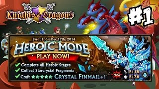 Knights and Dragons - Heroic Mode #1 | NEW EPIC: Crystal Finmail+ Epic!