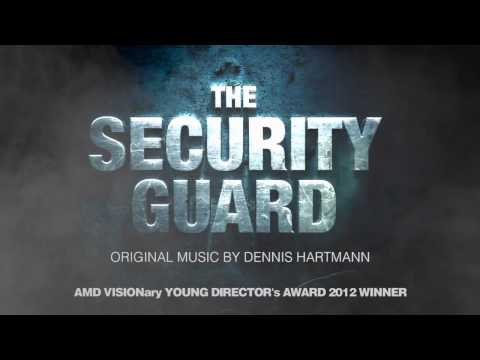 """DH MUSIC FOR: """"THE SECURITY GUARD"""" (GER, 2012)"""