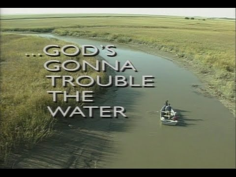 God's Gonna Trouble the Water