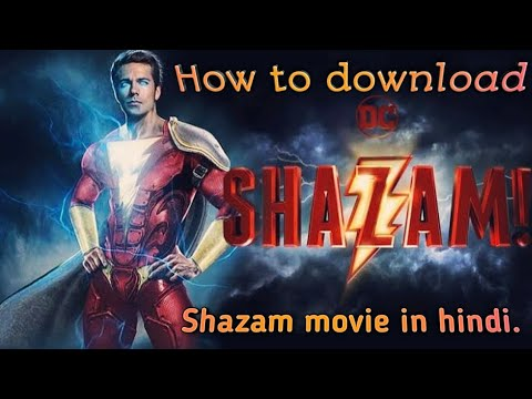 Download How To Download Shazam Full Movie In Hindi.