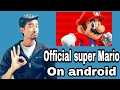 Super Mario Android Game | Super Mario Run | Super Mario Run can be downloaded by itech