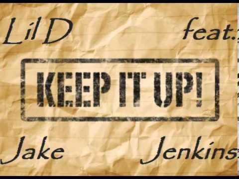 Lil D Feat. Jake Jenkins - Keep It Up