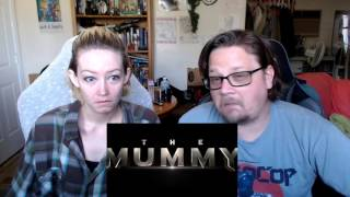 The Mummy - Trailer 3 - REACTION!