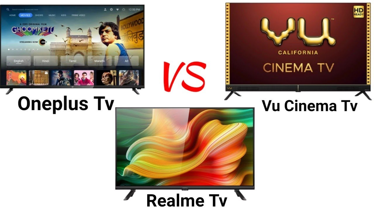 Oneplus Tv VS Vu cinema Tv Vs Realme tv | which is better?