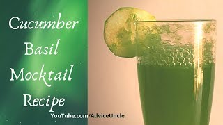 Cucumber Basil Mocktail - Homemade Recipe