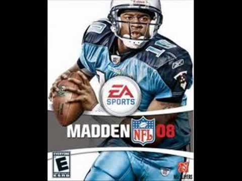 Madden NFL 08 Soundtrack~Watcha Got!