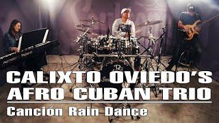 Calixto Oviedo's Afro Cuban Jazz Trio - Canción Rain Dance