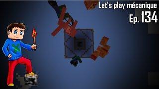 Let's Play Mécanique 2.0 ! - Ep 134 - La cité des mobs