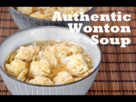Wonton Soup, from scratch - How to Make Authentic Cantonese Wonton Noodle Soup (云吞面)