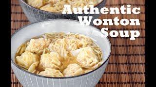 Wonton Soup, from scratch - How to Make Authentic Cantonese Wonton Noodle Soup (云吞面)