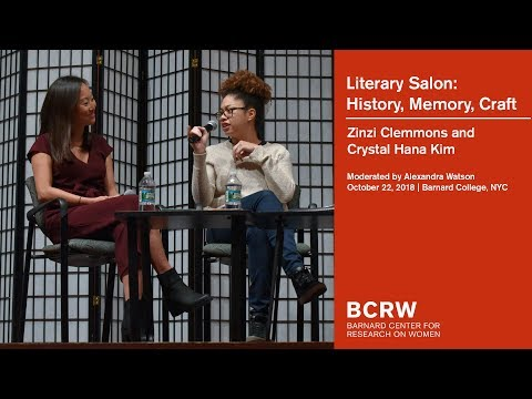 Zinzi Clemmons and Crystal Hana Kim: History, Memory, Craft