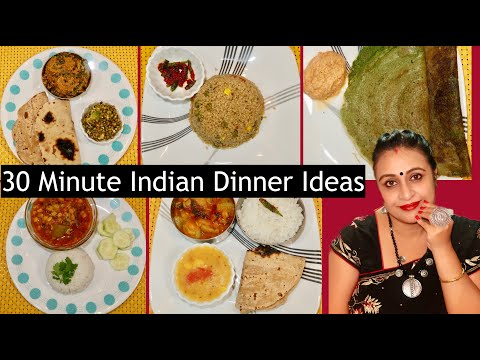 Mon.To Fri. Under 30 Minutes Indian Veg. Dinner Ideas/Recipe | Quick Dinner Ideas | Veg. Recipes