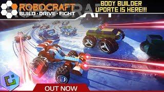 Robocraft - Body Builder Update is here!!!