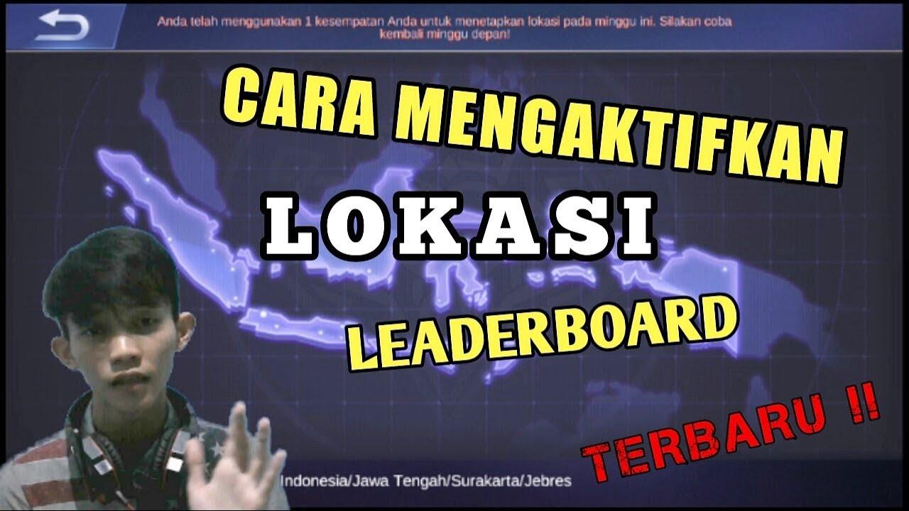 CARA MENGAKTIFKAN LOKASI DI LEADERBOARD 'Jalan' MOBILE LEGENDS TERBARU !!