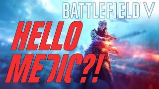 Battlefield V: Open Beta Gameplay Playing Medic with Boomer and Demostorm. (Online Multiplayer)