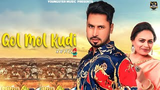 Gol Mol Kudi -Satt Dhillon| Gurlez Akhtar (Full HD)New Punjabi Songs 2019 |Latest Punjabi Songs 2019