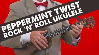 Beginner Rock n Roll Ukulele – Peppermint Twist – Uketorial - classic rock music for ukulele
