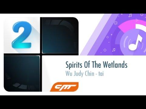 Spirits Of The Wetlands - Wu Judy Chin-tai │Piano Tiles 2