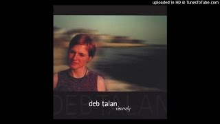 Watch Deb Talan Vincent video