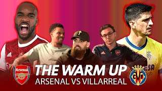 All Eyes On Arteta | Arsenal vs Villarreal | The Warm Up