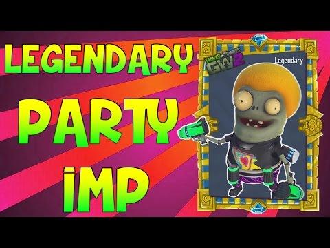 LEGENDARY PARTY IMP | Plants vs Zombies: Garden Warfare 2 (PVZ GW2)