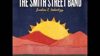 the smith street band - don
