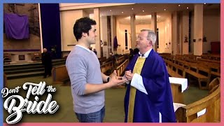 Don't Tell The Bride - Hollie And James: James Meets Father Gus