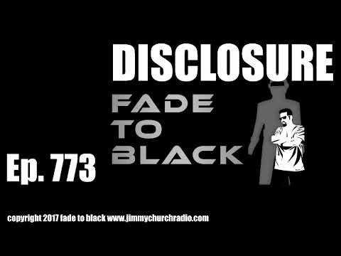 Ep. 773 FADE to BLACK Disclosure Special LIVE Event : BREAKING: UFO Disclosure