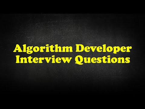 Algorithm Developer Interview Questions