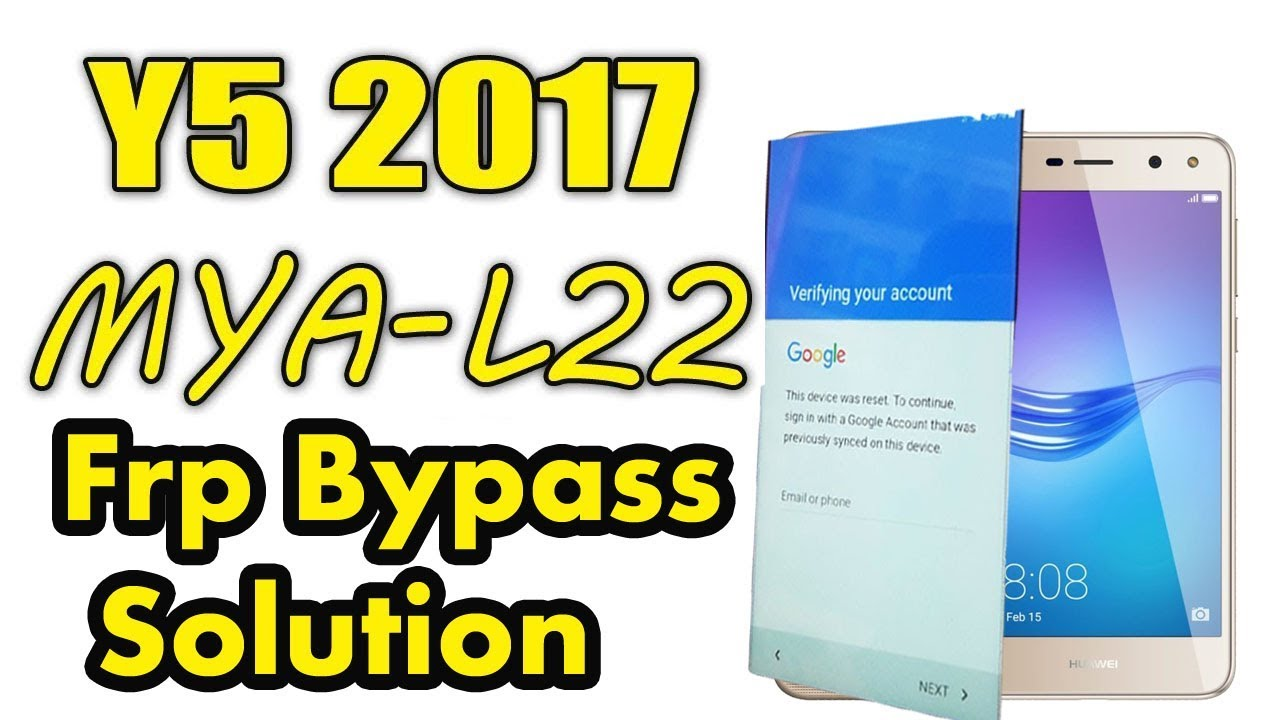 How To Huawei Y5 2017 Mya–L22 frp Remove Success by janu
