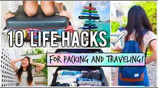10 Life Hacks + Tips to Travel/Pack Like A Pro! +What's in my Carry-On!