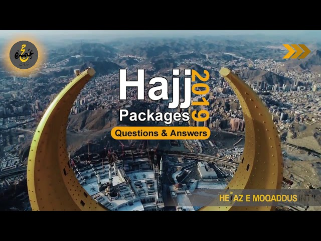 Hajj 2019 Packages Awareness