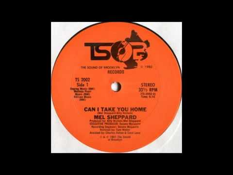 Mel Sheppard - Can I Take You Home